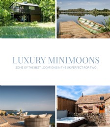 The Best Luxury Minimoon Locations in the UK