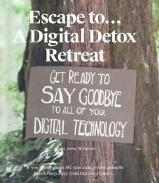 Escape To... a Digital Detox Retreat